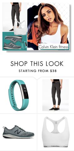 """""""Calvin Klein fitness"""" by amy-musiclover3 ❤ liked on Polyvore featuring Fitbit, Calvin Klein and New Balance"""