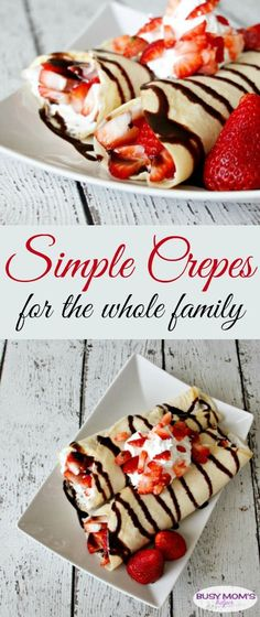 Simple Crepes / by BusyMomsHelper.com / easy breakfast recipe / snack idea/ simple recipe