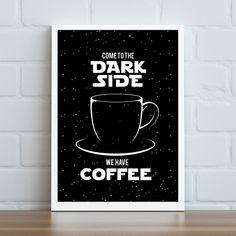 Pôster dark side coffee great coffee, need coffee, coffee love Happy Coffee, Coffee Is Life, I Love Coffee, Coffee Art, My Coffee, Coffee Mugs, Coffee Lovers, Cappuccino Coffee, Coffee Maker