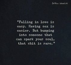 Bump into someone that spark your soul