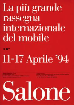 In the beginning, there was Italy. When a handful of furniture manufacturers formed Cosmit in Salone Internazionale del Mobile was conceived to promote homegrown talent. - Jordan Kushins's Salone Posters design collection on Dwell. International Typographic Style, Icon Design, Web Design, Massimo Vignelli, Typography Logo, Graphic Design Typography, Letters And Numbers, Graphic Design Inspiration, Graphic Illustration