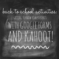 Middle School Mob: Back to School Activities: Getting to Know Your Students with Google Forms & Kahoot!