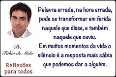 Mensagem de reflexao. Padre Fábio de Melo.
