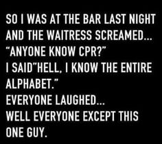 Anyone Know CPR #Alphabet, #Best-Funny-Pictures, #Content-Funny-Pictures, #CPR, #Free-Funny-Pictures, #Funny-Images