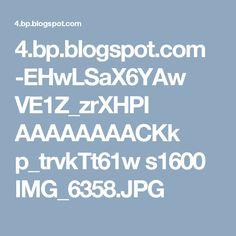 4.bp.blogspot.com -EHwLSaX6YAw VE1Z_zrXHPI AAAAAAAACKk p_trvkTt61w s1600 IMG_6358.JPG