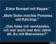 Eima Bompel mit Keppe..   Lustige Bilder, Sprüche, Witze, echt lustig