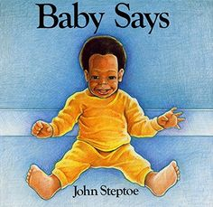 Baby Says by John Steptoe http://www.amazon.com/dp/0688074243/ref=cm_sw_r_pi_dp_aJPLub031A8BP
