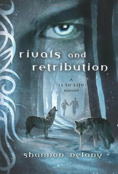 Rivals and Retribution: A 13 to Life Novel by Shannon Delany. $9.99. Author: Shannon Delany. Series - 13 to Life (Book 5). Publisher: St. Martin's Griffin (August 7, 2012). Reading level: Ages 13 and up