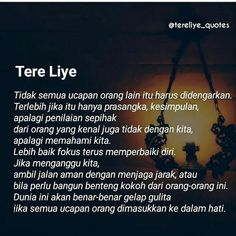 ideas for quotes indonesia cinta tere liye Quotes Sahabat, Life Truth Quotes, Rose Quotes, Life Quotes To Live By, Text Quotes, Nature Quotes, Change Quotes, People Quotes, Motivational Quotes