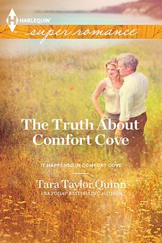 The Truth About Comfort Cove by Tara Taylor Quinn. Contemporary Romance. Twenty-five years ago, there was a kidnapping in Comfort Cove, Massachusetts. Neither the child nor the kidnapper was ever found. Now there are fresh leads, including one in an Indiana town. Lucy is working that end of the case…
