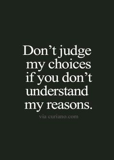 Don't judge me #motherquotes