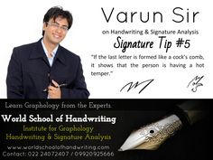Signature Tip #5: 'If the last letter is formed like a cock's comb, it shows…