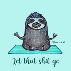 Faultier Yoga these are a few of my favorite things Yoga Humor, Baby Sloth, Cute Sloth, Baby Otters, Yoga Style, Yoga Quotes, Diy Quotes, Namaste Quotes, Funny Quotes