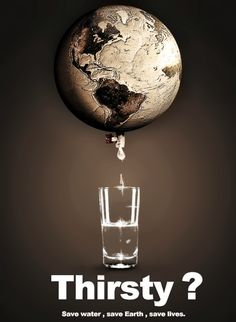 World Water Day poster. I like the strapline on this poster, 'Thirsty? Salve A Terra, Save Water Save Life, Global Warming Poster, Earth Day Posters, Water Poster, Poster On Save Water, Save Our Earth, Water Pollution, Plastic Pollution