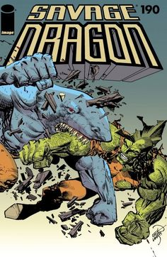 Savage Dragon # 190 by Erik Larsen Comic Book Covers, Comic Books Art, Book Art, Gi Joe, Dragon Comic, Savage Dragon, Dragon Face, Alternative Comics, Dragon Series