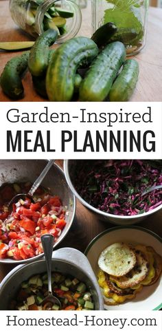 When produce is fresh, we like to simplify our meals and let the garden's bounty shine through with garden-inspired meal planning.   Homestead Honey