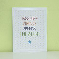 Typo/Druck Tagsüber Zirkus, abends Theater! // print/poster via DaWanda.com