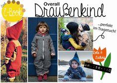 Nähanleitungen Kind - E-Book, Overall, Trageoverall Draußenkind 56-110 - ein Designerstück von Lotte-und-Ludwig bei DaWanda
