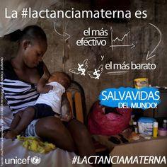 Publicado por Unicef-Lac: ¿Sabes cuál es la manera más efectiva y más barata de salvar la vida de niñas y niños? 1 al 7 de agosto de 2013: Semana Mundial de la Lactancia Materna #SemanaMundialLactanciaMaterna #LACTANCIAMATERNA