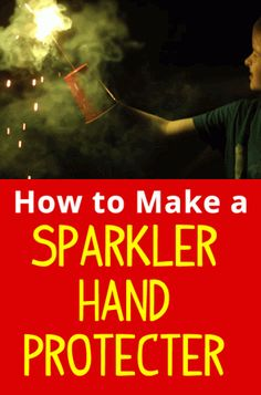 Sparklers and kids - keep safe during July 4th fun