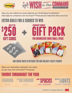 Command(TM) Brand Sweepstakes - Win gift card prizes worth $250 and Command(TM) Products BEEN ENTERING SINCE JAN