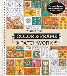 Color & Frame Coloring Book - Patchwork by Editors of Pub... https://www.amazon.com/dp/1680221124/ref=cm_sw_r_pi_dp_x_gE0QxbZY88JGY