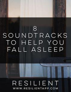 8 Soundtracks to Help You Fall Asleep
