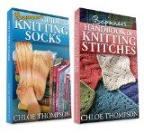 """Free Kindle Book -  [Crafts & Hobbies & Home][Free] (2 BOOK BUNDLE) """"Beginners Handbook of Knitting Stitches"""" & """"How to Knit Socks"""""""