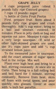 Grape Jelly Recipe- was this moms recipe? Oh the smell of this in the kitchen- pure yumminess. Retro Recipes, Old Recipes, Canning Recipes, Vintage Recipes, Vitamix Recipes, Amish Recipes, Blender Recipes, Pastry Recipes, Grape Jelly