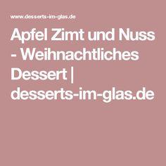 Apfel Zimt und Nuss - Weihnachtliches Dessert | desserts-im-glas.de