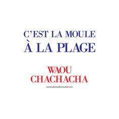 C'est la moule à la plage waou chachacha - #JaimeLaGrenadine
