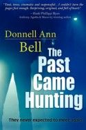 Donnell Ann Bell for The Past Came Hunting