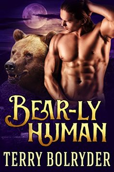 Bear-ly Human (Bear Claw Security Book 4) by Terry Bolryder http://www.amazon.com/dp/B01DWNFGVE/ref=cm_sw_r_pi_dp_PC9bxb1W312XG