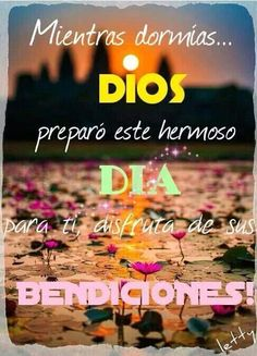 Livia Brito Pestana on Bible Quotes, Bible Verses, Quotes En Espanol, God Loves Me, Believe In God, Spanish Quotes, Quotes About God, Dear God, Good Morning Quotes