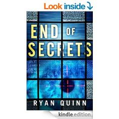 End of Secrets by Ryan Quinn.  Cover image from amazon.com.  Click the cover image to check out or request the suspense and thrillers kindle.