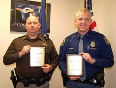 Wes Lukdiker, a deputy at the Hillsdale County Sheriffís Department and James Wolodkin, a trooper with the Michigan State Police, were recen...