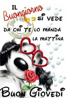Che La Vita Continua: Felice Giovedì a colori Good Thursday, Italian Greetings, Italian Memes, Gifs, New Years Eve Party, Holidays And Events, Good Morning, Facebook, Genere