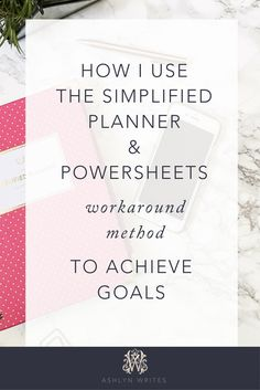 How I practice goal setting as a creative entrepreneur with Emily Ley Simplified Planner and Powersheets