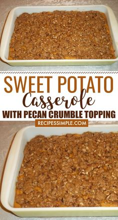Sweet Potato Casserole with Pecan Crumble Topping is like eating dessert with your meal. This is a family favorite holiday dish at our house that everyone loves. Sweet Potato Pecan Casserole, Hashbrown Casserole, Potatoe Casserole Recipes, Sweet Potato Recipes, Bean Casserole, Veggie Dishes, Tasty Dishes, Food Dishes, Side Dishes