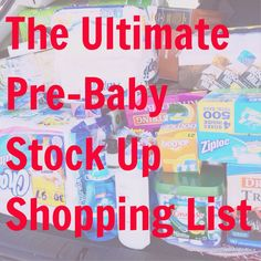 The BEST list for stocking up before baby! Includes a printable shopping list!