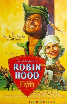 1938 The Adventures of Robin Hood; Errol Flynn and Olivia de Havilland. My original Robin Hood. Old Movie Posters, Classic Movie Posters, Cinema Posters, Movie Poster Art, Classic Movies, Cinema Tv, Films Cinema, I Love Cinema, Errol Flynn