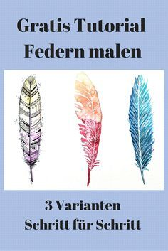 #Federn malen Schritt für Schritt Tutorial in 3 Varianten. So klappt das Federn malen garantiert! http://www.clarissa-hagenmeyer.de/malen-lernen/federn-malen-3-tutorials-schritt-fuer-schritt/