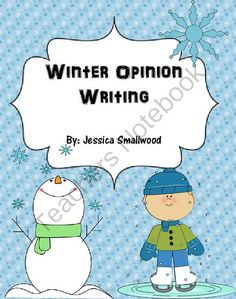Winter Opinion Writing from Jessica Smallwood on TeachersNotebook.com (14 pages)  - This packet will guide your students through the steps towards publishing an opinion writing piece about Winter. It includes everything you need to keep your students' writing organized. Enjoy!