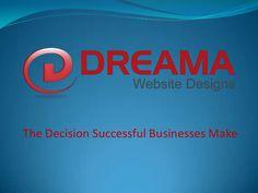 dreama-websites-presentation by DreamaWebsites via Slideshare