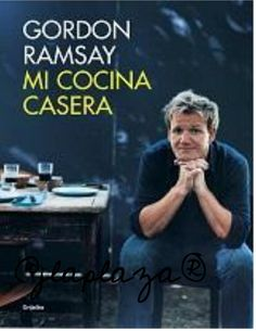 Buy Mi cocina casera by Gordon Ramsay and Read this Book on Kobo's Free Apps. Discover Kobo's Vast Collection of Ebooks and Audiobooks Today - Over 4 Million Titles! Chef Gordon Ramsay, Vintage Cookbooks, Food Decoration, Book Format, Jamie Oliver, New Books, Author, Reading, Chefs