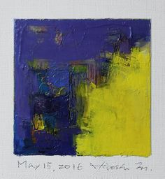 May 15, 2016 - Original Abstract Oil Painting - 9x9 painting (9 x 9 cm - app. 4 x 4 inch) with 8 x 10 inch mat