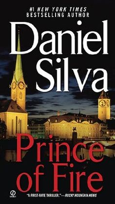 Prince Of Fire by Daniel Silva ---- Now Allon is back in Venice, when a terrible explosion in Rome leads to a disturbing personal revelation: the existence of a dossier in the hands of terrorists that strips away his secrets, lays bare his history. Hastily recalled home to Israel, drawn once more into the heart of a service he had once forsaken, Gabriel Allon finds himself stalking an elusive master terrorist across a landscape drenched in generations of blood...