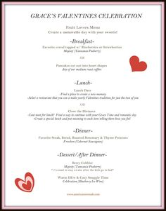 Create a unique and special all day Valentine celebration with that someone special.