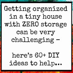 Getting Organized in a Tiny House - Organization Hacks for Small Spaces and Small Homes Organisation Hacks, Small Closet Organization, Storage Hacks, Life Organization, Organizing Ideas, Organizing Life, Organizing Clutter, Organizing Small Homes, Organising