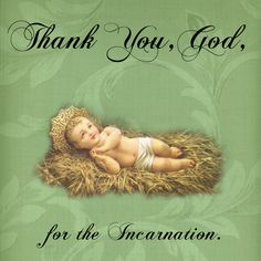 Thank You, God, for the Incarnation.  #DaughtersofMaryPress #DaughtersofMary